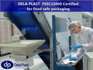 Dela Plast FSSC22000 certified food packaging